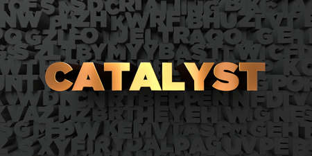 Catalyst - Gold text on black background - 3D rendered royalty free stock picture. This image can be used for an online website banner ad or a print postcard.