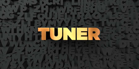 tuner: Tuner - Gold text on black background - 3D rendered royalty free stock picture. This image can be used for an online website banner ad or a print postcard.