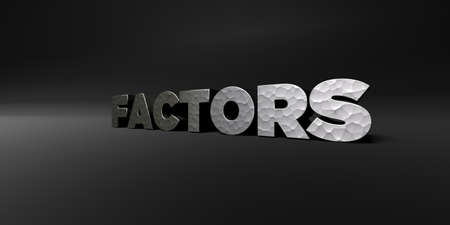 factors: FACTORS - hammered metal finish text on black studio - 3D rendered royalty free stock photo. This image can be used for an online website banner ad or a print postcard.