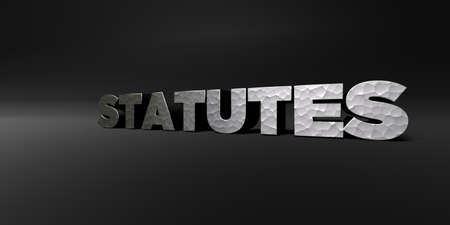 STATUTES - hammered metal finish text on black studio - 3D rendered royalty free stock photo. This image can be used for an online website banner ad or a print postcard.