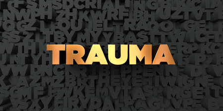 Trauma - Gold text on black background - 3D rendered royalty free stock picture. This image can be used for an online website banner ad or a print postcard.