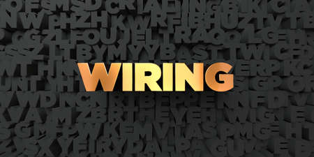 wiring: Wiring - Gold text on black background - 3D rendered royalty free stock picture. This image can be used for an online website banner ad or a print postcard. Stock Photo