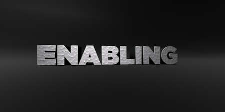 ENABLING - hammered metal finish text on black studio - 3D rendered royalty free stock photo. This image can be used for an online website banner ad or a print postcard.