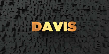 Davis - Gold text on black background - 3D rendered royalty free stock picture. This image can be used for an online website banner ad or a print postcard.