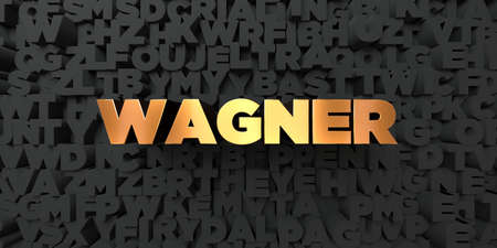 wagner: Wagner - Gold text on black background - 3D rendered royalty free stock picture. This image can be used for an online website banner ad or a print postcard.
