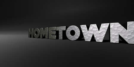 hometown: HOMETOWN - hammered metal finish text on black studio - 3D rendered royalty free stock photo. This image can be used for an online website banner ad or a print postcard.