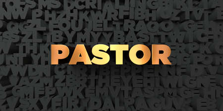 Pastor - Gold text on black background - 3D rendered royalty free stock picture. This image can be used for an online website banner ad or a print postcard. Stock Photo