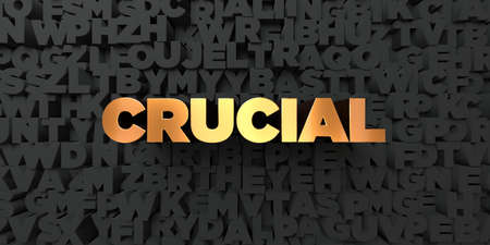 crucial: Crucial - Gold text on black background - 3D rendered royalty free stock picture. This image can be used for an online website banner ad or a print postcard.