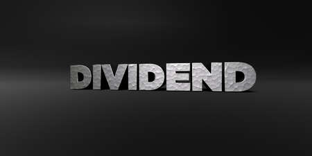 dividend: DIVIDEND - hammered metal finish text on black studio - 3D rendered royalty free stock photo. This image can be used for an online website banner ad or a print postcard.