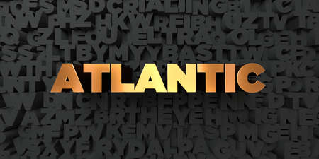 atlantic: Atlantic - Gold text on black background - 3D rendered royalty free stock picture. This image can be used for an online website banner ad or a print postcard. Stock Photo