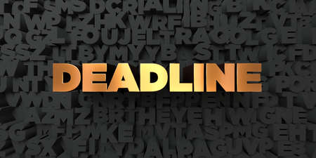 Deadline - Gold text on black background - 3D rendered royalty free stock picture. This image can be used for an online website banner ad or a print postcard.