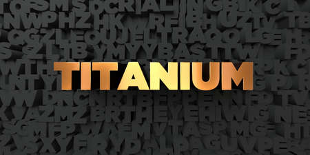 Titanium - Gold text on black background - 3D rendered royalty free stock picture. This image can be used for an online website banner ad or a print postcard. Stok Fotoğraf