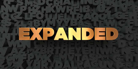 Expanded - Gold text on black background - 3D rendered royalty free stock picture. This image can be used for an online website banner ad or a print postcard. Stock Photo