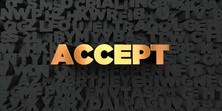 Accept - Gold text on black background - 3D rendered royalty free stock picture. This image can be used for an online website banner ad or a print postcard. Reklamní fotografie