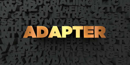 Adapter - Gold text on black background - 3D rendered royalty free stock picture. This image can be used for an online website banner ad or a print postcard.