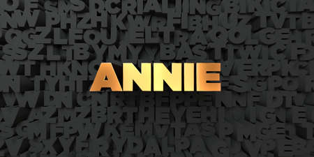 annie: Annie - Gold text on black background - 3D rendered royalty free stock picture. This image can be used for an online website banner ad or a print postcard. Stock Photo