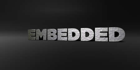 embedded: EMBEDDED - hammered metal finish text on black studio - 3D rendered royalty free stock photo. This image can be used for an online website banner ad or a print postcard.