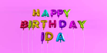 ida: Happy Birthday Ida card with balloon text - 3D rendered stock image. This image can be used for a eCard or a print postcard.