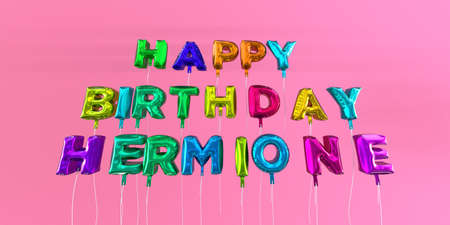 ecard: Happy Birthday Hermione card with balloon text - 3D rendered stock image. This image can be used for a eCard or a print postcard.