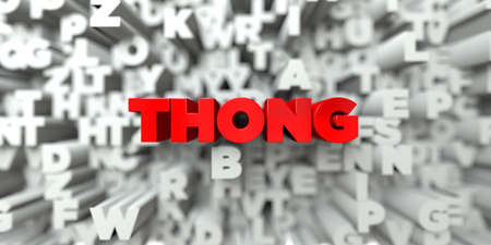 THONG -  Red text on typography background - 3D rendered royalty free stock image. This image can be used for an online website banner ad or a print postcard.