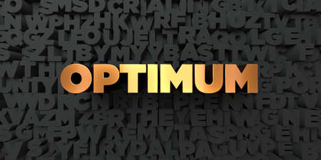 Optimum - Gold text on black background - 3D rendered royalty free stock picture. This image can be used for an online website banner ad or a print postcard.