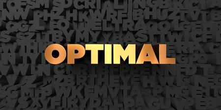 Optimal - Gold text on black background - 3D rendered royalty free stock picture. This image can be used for an online website banner ad or a print postcard. Stock Photo