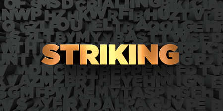 striking: Striking - Gold text on black background - 3D rendered royalty free stock picture. This image can be used for an online website banner ad or a print postcard. Stock Photo
