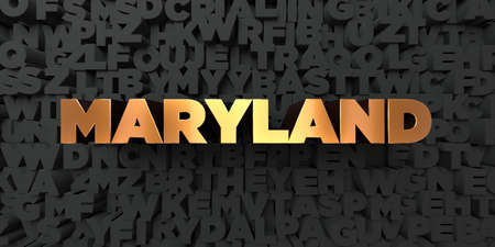 Maryland - Gold text on black background - 3D rendered royalty free stock picture. This image can be used for an online website banner ad or a print postcard.