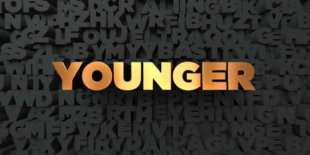younger: Younger - Gold text on black background - 3D rendered royalty free stock picture. This image can be used for an online website banner ad or a print postcard.