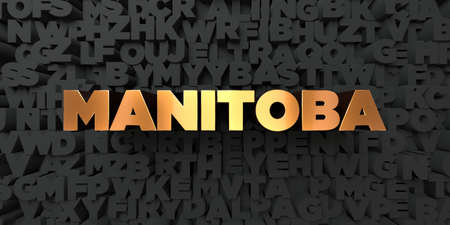 manitoba: Manitoba - Gold text on black background - 3D rendered royalty free stock picture. This image can be used for an online website banner ad or a print postcard. Stock Photo
