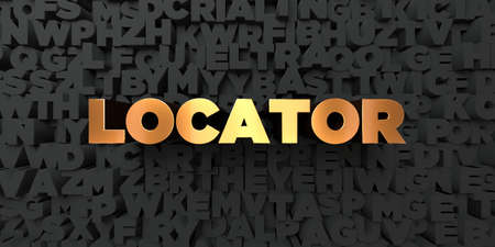 locator: Locator - Gold text on black background - 3D rendered royalty free stock picture. This image can be used for an online website banner ad or a print postcard.