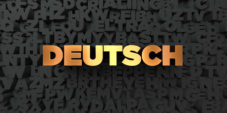 deutsch: Deutsch - Gold text on black background - 3D rendered royalty free stock picture. This image can be used for an online website banner ad or a print postcard.