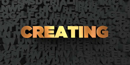 Creating - Gold text on black background - 3D rendered royalty free stock picture. This image can be used for an online website banner ad or a print postcard.
