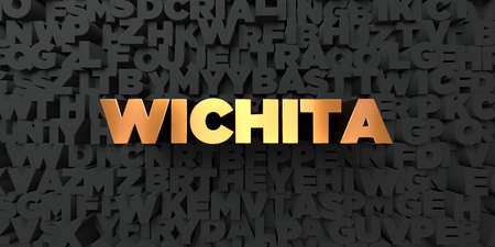 Wichita - Gold text on black background - 3D rendered royalty free stock picture. This image can be used for an online website banner ad or a print postcard. Stock Photo