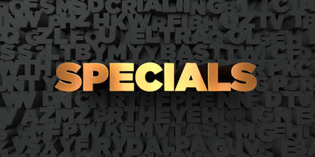 specials: Specials - Gold text on black background - 3D rendered royalty free stock picture. This image can be used for an online website banner ad or a print postcard.
