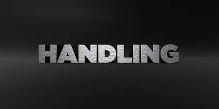 handling: HANDLING - hammered metal finish text on black studio - 3D rendered royalty free stock photo. This image can be used for an online website banner ad or a print postcard.