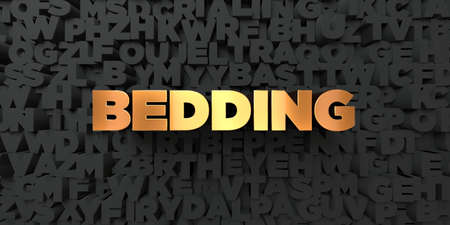bedding: Bedding - Gold text on black background - 3D rendered royalty free stock picture. This image can be used for an online website banner ad or a print postcard. Stock Photo