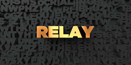 relay: Relay - Gold text on black background - 3D rendered royalty free stock picture. This image can be used for an online website banner ad or a print postcard. Stock Photo