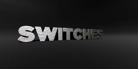 SWITCHES - hammered metal finish text on black studio - 3D rendered royalty free stock photo. This image can be used for an online website banner ad or a print postcard.