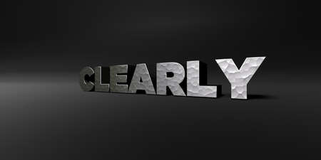 clearly: CLEARLY - hammered metal finish text on black studio - 3D rendered royalty free stock photo. This image can be used for an online website banner ad or a print postcard. Stock Photo