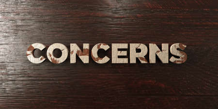 concerns: Concerns - grungy wooden headline on Maple  - 3D rendered royalty free stock image. This image can be used for an online website banner ad or a print postcard.