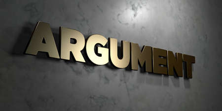 argument: Argument - Gold sign mounted on glossy marble wall  - 3D rendered royalty free stock illustration. This image can be used for an online website banner ad or a print postcard. Stock Photo