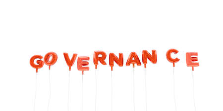 GOVERNANCE - word made from red foil balloons - 3D rendered.  Can be used for an online banner ad or a print postcard.