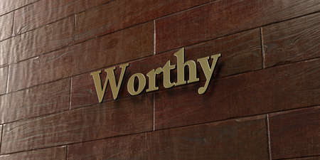 worthy: Worthy - Bronze plaque mounted on maple wood wall  - 3D rendered royalty free stock picture. This image can be used for an online website banner ad or a print postcard. Stock Photo