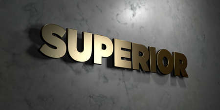 superior: Superior - Gold sign mounted on glossy marble wall  - 3D rendered royalty free stock illustration. This image can be used for an online website banner ad or a print postcard. Stock Photo