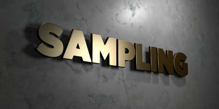 Sampling - Gold sign mounted on glossy marble wall  - 3D rendered royalty free stock illustration. This image can be used for an online website banner ad or a print postcard.