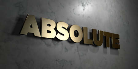 absolute: Absolute - Gold sign mounted on glossy marble wall  - 3D rendered royalty free stock illustration. This image can be used for an online website banner ad or a print postcard. Stock Photo