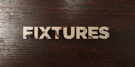 fixtures: Fixtures - grungy wooden headline on Maple  - 3D rendered royalty free stock image. This image can be used for an online website banner ad or a print postcard.