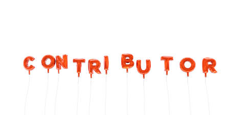 CONTRIBUTOR - word made from red foil balloons - 3D rendered.  Can be used for an online banner ad or a print postcard.