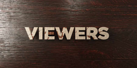 Viewers - grungy wooden headline on Maple  - 3D rendered royalty free stock image. This image can be used for an online website banner ad or a print postcard.
